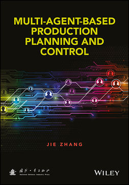 Zhang, Jie - Multi-Agent-Based Production Planning and Control, ebook