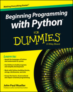 Mueller, John Paul - Beginning Programming with Python For Dummies, e-bok