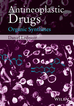 Lednicer, Daniel - Antineoplastic Drugs: Organic Syntheses, ebook