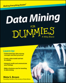 Brown, Meta S. - Data Mining For Dummies, e-kirja