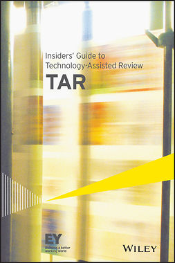 - Insiders' Guide to Technology-Assisted Review (TAR), e-kirja