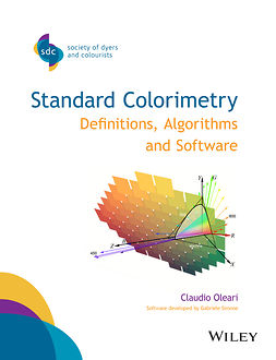 Oleari, Claudio - Standard Colorimetry: Definitions, Algorithms and Software, ebook