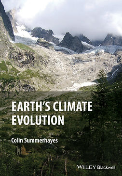 Summerhayes, Colin P. - Earth's Climate Evolution, ebook