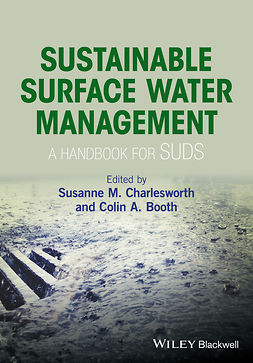 Booth, Colin A. - Sustainable Surface Water Management: a handbook for SUDS, e-bok