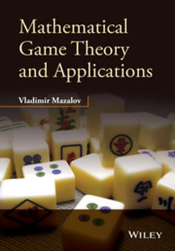 Mazalov, Vladimir - Mathematical Game Theory and Applications, ebook