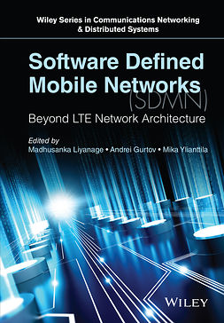 Gurtov, Andrei - Software Defined Mobile Networks (SDMN): Beyond LTE Network Architecture, ebook