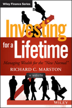 "Marston, Richard C. - Investing for a Lifetime: Managing Wealth for the ""New Normal"", ebook"