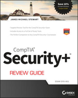 Stewart, James M. - CompTIA Security+ Review Guide: Exam SY0-401, ebook