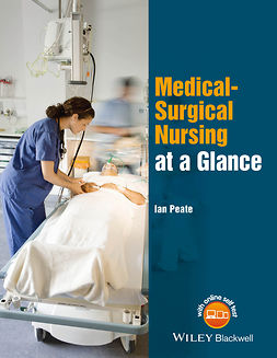 Peate, Ian - Medical-Surgical Nursing at a Glance, e-kirja