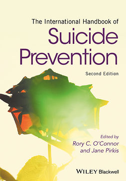 O'Connor, Rory C. - The International Handbook of Suicide Prevention, e-kirja