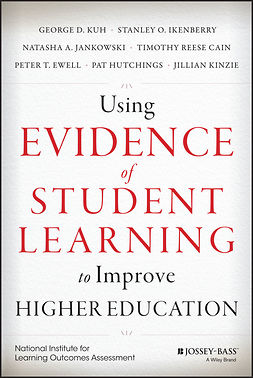 Cain, Timothy Reese - Using Evidence of Student Learning to Improve Higher Education, ebook