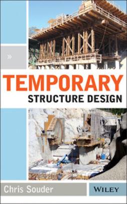 Souder, Christopher - Temporary Structure Design, ebook