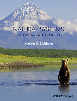 Eichhorn, Markus - Natural Systems: The Organisation of Life, ebook