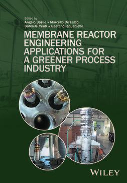 Basile, Angelo - Membrane Reactor Engineering: Applications for a Greener Process Industry, e-bok