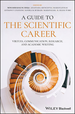Arynchyna, Anastasia - A Guide to the Scientific Career: Virtues, Communication, Research, and Academic Writing, e-kirja