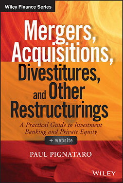 Pignataro, Paul - Mergers, Acquisitions, Divestitures, and Other Restructurings, + Website, ebook