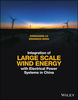 Lu, Zongxiang - Integration of Large Scale Wind Energy with Electrical Power Systems in China, e-kirja