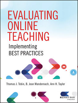 Mandernach, B. Jean - Evaluating Online Teaching: Implementing Best Practices, ebook