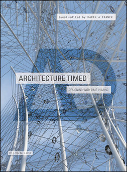 Franck, Karen A. - Architecture Timed: Designing with Time in Mind, e-bok
