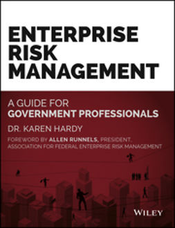 Hardy, Karen - Enterprise Risk Management: A Guide for Government Professionals, e-bok