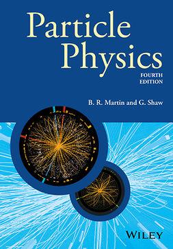 Martin, B. R. - Particle Physics, e-kirja
