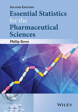 Rowe, Philip - Essential Statistics for the Pharmaceutical Sciences, ebook