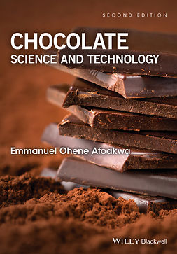 Afoakwa, Emmanuel Ohene - Chocolate Science and Technology, e-kirja