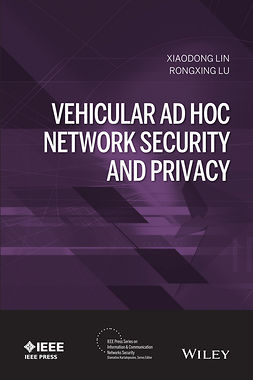 Lin, Xiaodong - Vehicular Ad Hoc Network Security and Privacy, ebook