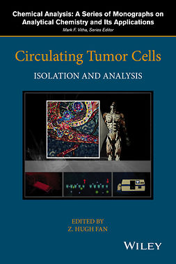 Fan, Z. Hugh - Circulating Tumor Cells: Isolation and Analysis, ebook