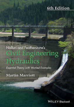 Marriott, Martin - Nalluri And Featherstone's Civil Engineering Hydraulics: Essential Theory with Worked Examples, ebook