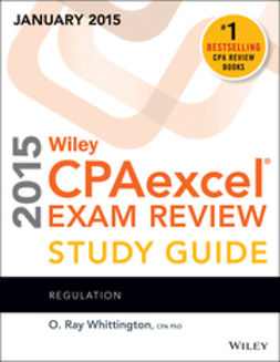 Whittington, O. Ray - Wiley CPAexcel Exam Review 2015 Study Guide (January): Regulation, ebook
