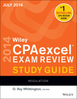 Whittington, O. Ray - Wiley CPAexcel Exam Review Spring 2014 Study Guide: Regulation, ebook