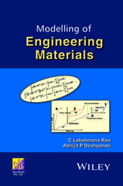 Rao, C. Lakshmana - Modelling of Engineering Materials, ebook
