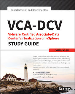 Charlton, Dane - VCA-DCV VMware Certified Associate on vSphere Study Guide: VCAD-510, e-kirja