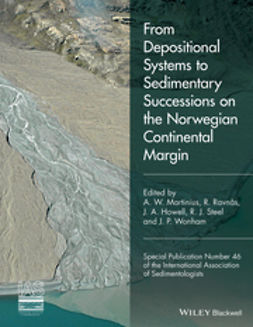 Howell, J. A. - From Depositional Systems to Sedimentary Successions on the Norwegian Continental Margin (IAS SP 46), e-bok