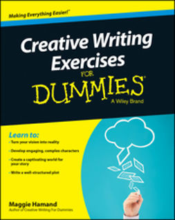 Hamand, Maggie - Creative Writing Exercises For Dummies, e-kirja