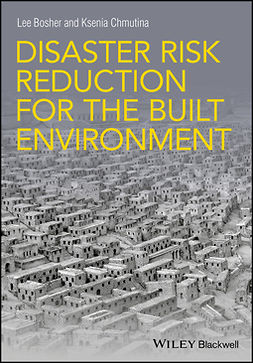 Bosher, Lee - Disaster Risk Reduction for the Built Environment, e-bok