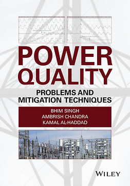 Al-Haddad, Kamal - Power Quality: Problems and Mitigation Techniques, e-bok