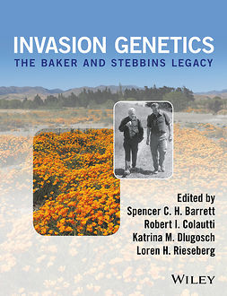 Barret, Spencer C. H. - Invasion Genetics: The Baker and Stebbins Legacy, ebook