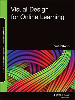 Davis, Torria - Visual Design for Online Learning, ebook