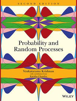Chandra, Kavitha - Probability and Random Processes, e-kirja