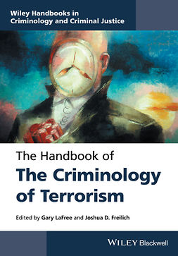 Freilich, Joshua D. - The Handbook of the Criminology of Terrorism, e-bok