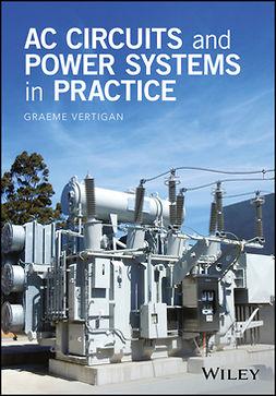 Vertigan, Graeme - AC Circuits and Power Systems in Practice, e-bok