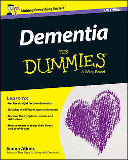Atkins, Simon - Dementia For Dummies - UK, e-bok