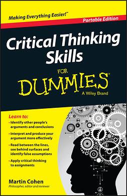 Cohen, Martin - Critical Thinking Skills For Dummies, e-kirja