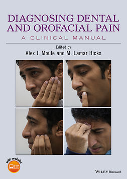 Hicks, M. Lamar - Diagnosing Dental and Orofacial Pain: A Clinical Manual, e-bok