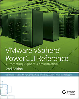 Boren, Matt - VMware vSphere PowerCLI Reference: Automating vSphere Administration, ebook