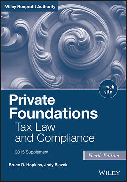 Blazek, Jody - Private Foundations: Tax Law and Compliance, 2015 Cumulative Supplement, ebook