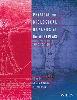 Stave, Gregg M. - Physical and Biological Hazards of the Workplace, ebook
