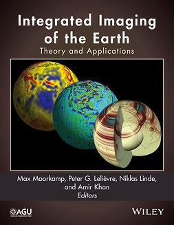 Khan, Amir - Integrated Imaging of the Earth: Theory and Applications, e-bok